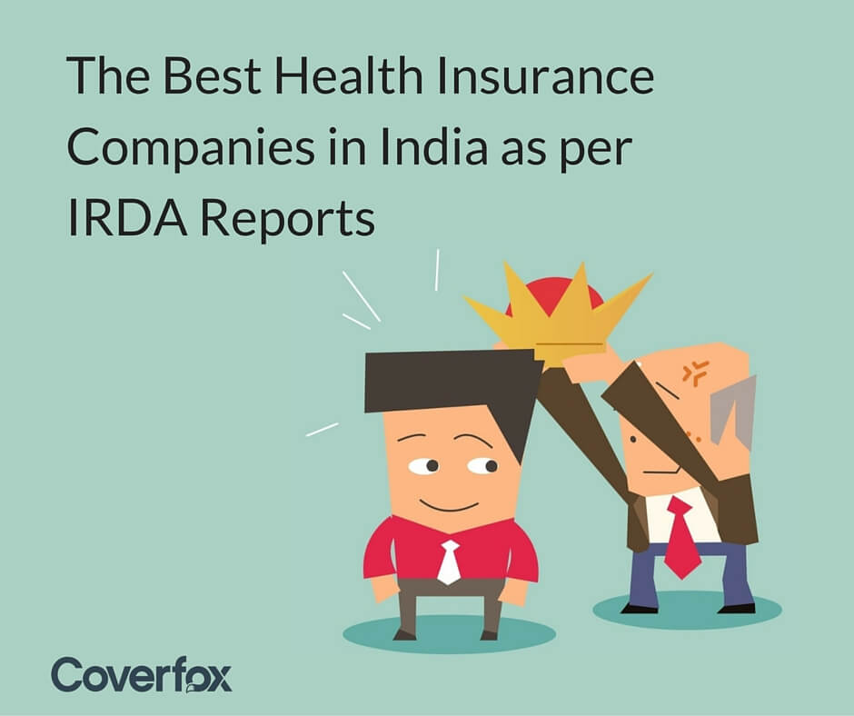 Best Health Insurance Companies in India based on IRDA ...